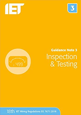 IET Guidance Note 3 Inspection and Testing 18th Edition