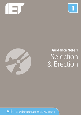 IET Guidance note 1 Selection and Erection 18th Edition